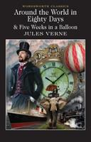 Around the World in Eighty Days & Five Weeks in a Balloon 1853260908 Book Cover
