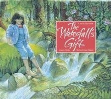 The Waterfall's Gift 1578051134 Book Cover
