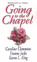 Going to the Chapel 0821777602 Book Cover