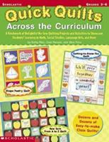 Quick Quilts Across the Curriculum (Grades 3-6) 0439234689 Book Cover