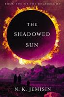 The Shadowed Sun 0316187291 Book Cover