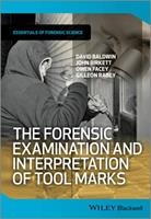The Forensic Examination and Interpretation of Tool Marks 1119972450 Book Cover