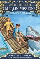 """Shadow of the Shark - Book #25 of the Magic Tree House """"Merlin Missions"""""""