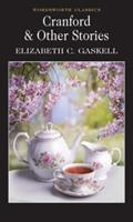 Cranford and Selected Short Stories 1840224517 Book Cover