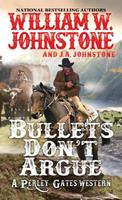 Bullets Don't Argue 0786043660 Book Cover