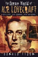 The Dream World of H. P. Lovecraft 0738722847 Book Cover