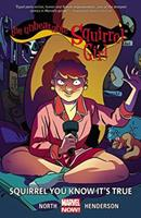 The Unbeatable Squirrel Girl, Vol. 2: Squirrel You Know It's True 0785197036 Book Cover