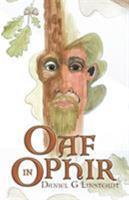 Oaf in Ophir (vol 1) 1504361997 Book Cover