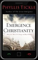 Emergence Christianity: What It Is, Where It Is Going, and Why It Matters 0801013550 Book Cover