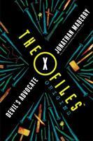 The X-Files Origins: Devil's Advocate 1250119588 Book Cover