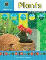 Plants: Super Science Activities--Grades 2-5 0743936655 Book Cover