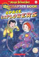 Space Explorers 0439114934 Book Cover