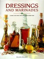 Dressings and Marinades 0785805559 Book Cover