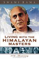 Living with the Himalayan Masters 0893890707 Book Cover