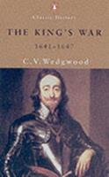 The King's War, 1641-47 0140069917 Book Cover