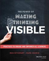 The Power of Making Thinking Visible: Using Routines to Engage and Empower Learners