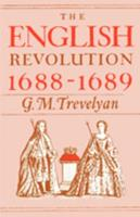 The English Revolution 1688-1689 (Galaxy Books) 0195002636 Book Cover