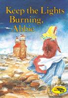 Keep the Lights Burning, Abbie 059045594X Book Cover
