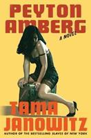 Peyton Amberg: A Novel 0312318448 Book Cover