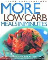 More Low-Carb Meals in Minutes: A Three-Stage Plan for Keeping It Off 1579595235 Book Cover