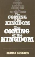 Coming of the Kingdom 0875524087 Book Cover
