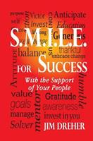 S.M.I.L.E. for Success: With the Support of Your People 1495393720 Book Cover