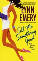 Tell Me Something Good: Louisiana Love Series: City Girls 038081305X Book Cover