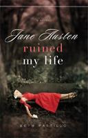 Jane Austen Ruined My Life 0824947711 Book Cover
