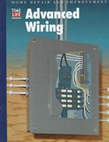 Advanced Wiring (Home Repair and Improvement (Updated Series)) 0809473666 Book Cover