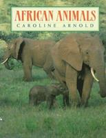 African Animals 0688141153 Book Cover