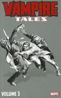 Vampire Tales, Volume 3 0785156046 Book Cover