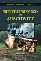 Freiluftverbrennungen in Auschwitz 1591481570 Book Cover