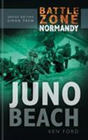 Juno Beach (Battle Zone Normandy) 0750930071 Book Cover