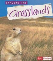 Explore the Grasslands (Explore the Biomes series) (Explore the Biomes) 0736896287 Book Cover