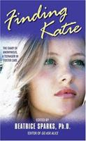 Finding Katie: The Diary of Anonymous, A Teenager in Foster Care 0060507217 Book Cover