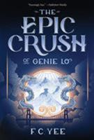 The Epic Crush of Genie Lo 1419725483 Book Cover