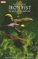 Immortal Iron Fist, Volume 3: The Book Of Iron Fist 0785125361 Book Cover