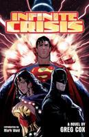 Infinite Crisis: The Novel 0441018955 Book Cover