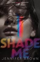 Shade Me 0062324446 Book Cover