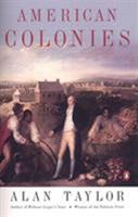 American Colonies: The Settling of North America 0142002100 Book Cover