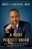 A More Perfect Union: What We the People Can Do to Reclaim Our Constitutional Liberties 1591848040 Book Cover