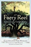 The Faery Reel: Tales from the Twilight Realm 0670059145 Book Cover