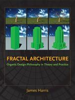 Fractal Architecture: Organic Design Philosophy in Theory and Practice 0826352014 Book Cover
