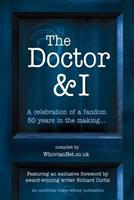The Doctor & I 0957624247 Book Cover