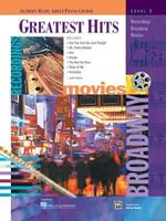 Greatest Hits, Level 2: Recordings, Broadway, Movies (Alfred's Basic Adult Piano Course Series) 0739002821 Book Cover