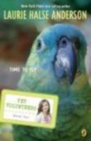 Time to Fly (Wild at Heart, #10) 0142412244 Book Cover